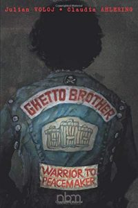Jacket art of graphic novel Ghetto Brother- Warrior to Peacemaker