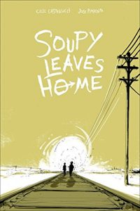 Jacket art for graphic novel Soupy Leaves Home