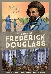 Jacket art for graphic novel The Life Of Frederick Douglass