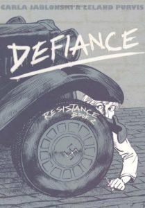 Jacket art for graphic novel Defiance
