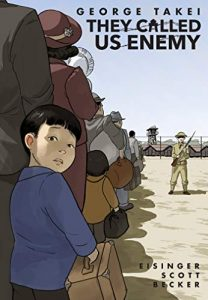 Jacket Art for graphic novel They Called Us Enemy