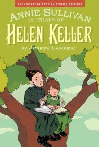 Jacket art for graphic novel Annie Sullivan and the Trials of Helen Keller