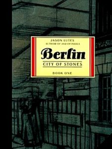 Jacket art for graphic novel Berlin City of Stones Book One