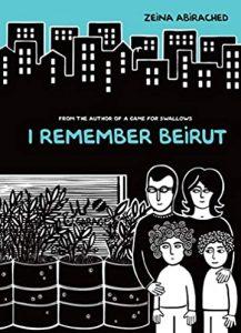Jacket art for graphic novel I Remember Beirut