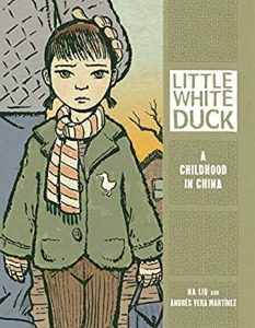 Jacket art of graphic novel Little White Duck- A Childhood in China